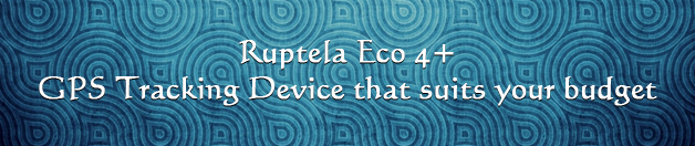 Ruptela Eco 4+- GPS tracking device to suit your budget