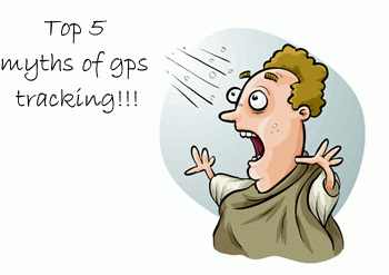 Top 5 myths about GPS tracking